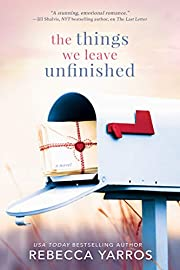 The Things We Leave Unfinished de Rebecca…
