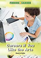 Careers If You Like the Arts (Finding a…