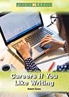Careers If You Like Writing (Finding a…