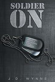 Soldier On por J. D. Wynne
