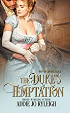 The Duke's Temptation by Addie Jo…