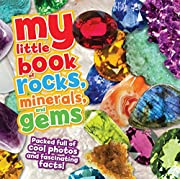 My Little Book of Rocks, Minerals and Gems…