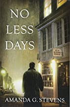 No Less Days by Amanda G Stevens