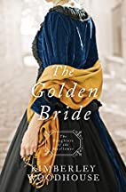 The Golden Bride (Daughters of the…