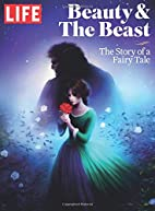 LIFE Beauty & The Beast: The Story of a…