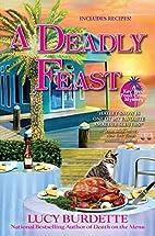 A Deadly Feast by Lucy Burdette