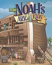 Inside Noah's Ark 4 Kids av Becki Dudley