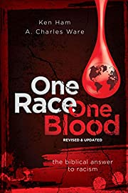 One Race One Blood: The Biblical Answer to…
