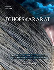 Echoes of Ararat: A Collection of Over 300…