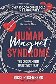 The Human Magnet Syndrome: The Codependent…