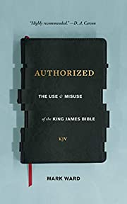 Authorized: The Use and Misuse of the King…
