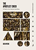 The Apostles' Creed: A Guide to the Ancient Catechism book cover