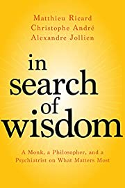 In Search of Wisdom: A Monk, a Philosopher,…