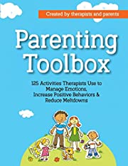 Parenting Toolbox: 125 Activities Therapists…