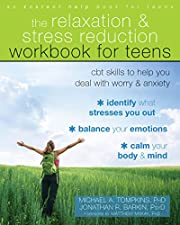 The Relaxation and Stress Reduction Workbook…