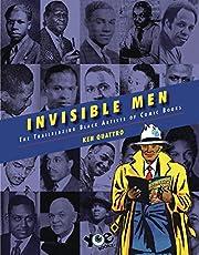 Invisible Men: The Trailblazing Black…