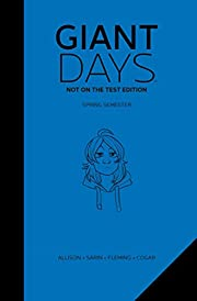 Giant Days: Not On The Test Edition Vol. 2…