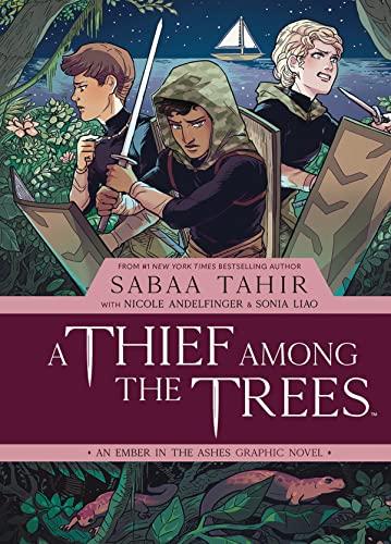 A Thief Among the Trees by Sabaa Tahir