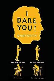 I Dare You! av William H. Danforth