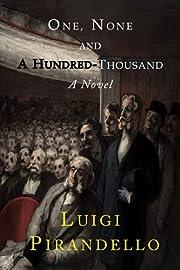One, None and a Hundred Thousand por Luigi…
