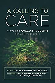 A Calling to Care: Nurturing College…