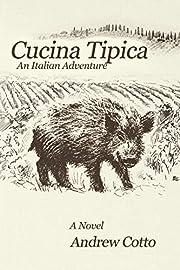 Cucina Tipica: An Italian Adventure –…