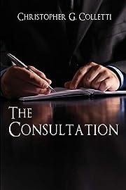 The Consultation – tekijä: Christopher G.…