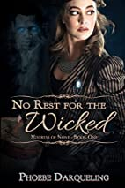 No Rest for the Wicked (Mistress of None) by…