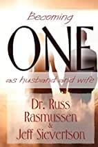 Becoming One as Husband and Wife by Russ…