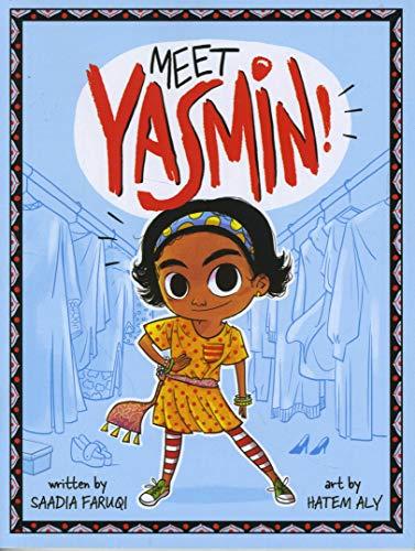Meet Yasmin by Saadia Faruqi