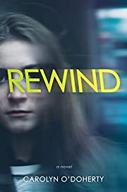 Rewind (A Rewind Novel) por Carolyn…