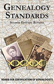Genealogy Standards Second Edition av Board…