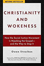Christianity and Wokeness: How the Social…