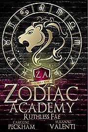 Zodiac Academy: Ruthless Fae: An Academy…