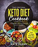 The Original Keto Cookbook: Lose Weight with Delicious and Healthy Recipes incl. 14 Days Keto Diet Meal Prep Plan