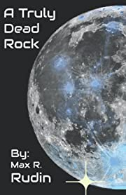 A Truly Dead Rock (The Solar System Century)…