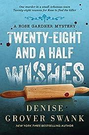 Twenty-Eight and a Half Wishes: Rose Gardner…