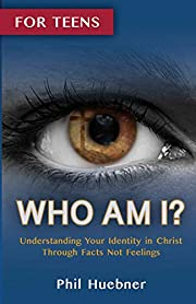 Who Am I?: Understanding Your Identity in…