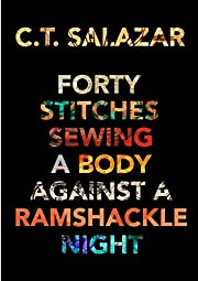 Forty Stitches Sewing a Body Against a…