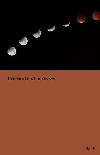 the taste of shadow
