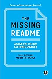 The Missing README: A Guide for the New…