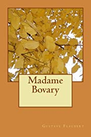 Madame Bovary (French Edition) de Gustave…