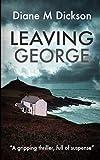Leaving George