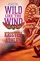Wild Like the Wind (Chaos Book 6) by Kristen…