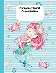 Mermaid Naia Primary Story Journal…
