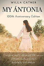Willa Cather My Antonia 100th Anniversary…