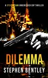 Dilemma: Steve Regan Undercover Cop Book 2