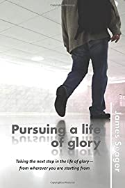 Pursuing a life of glory av James Seager