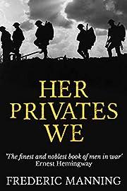 Her Privates We av Frederic Manning