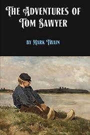 The Adventures of Tom Sawyer by Mark Twain…